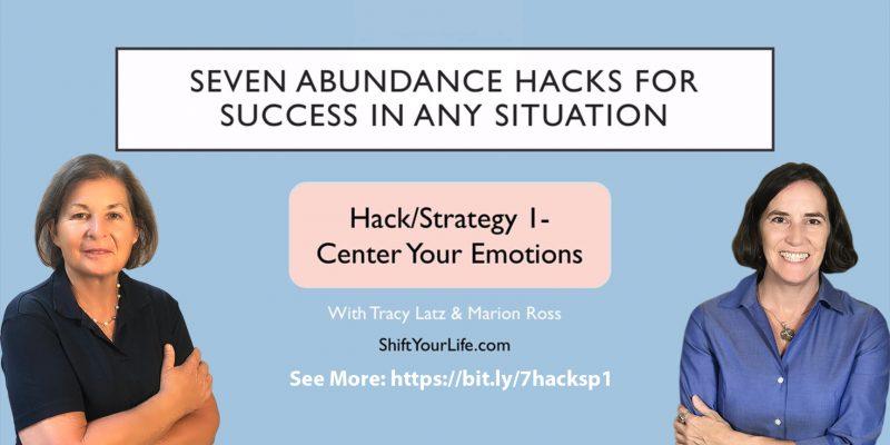 Abundance Hack 1 - Center Your Emotions