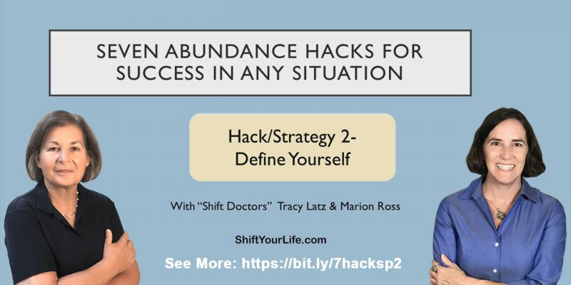 7 Abundance Hacks - Define Yourself